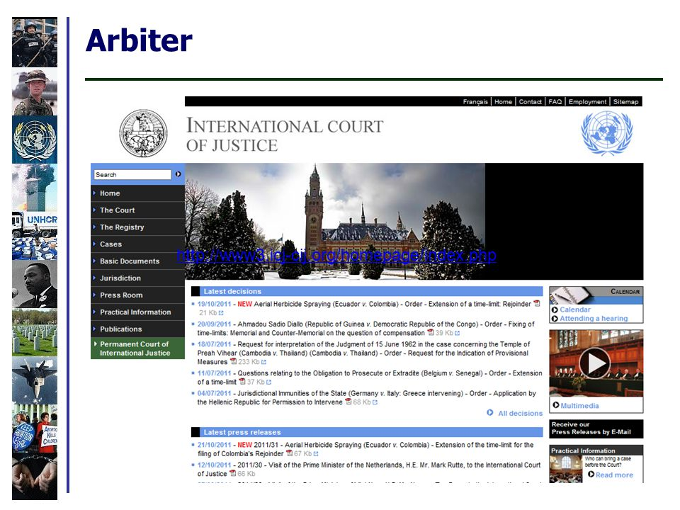 Arbiter http://www3.icj-cij.org/homepage/index.php