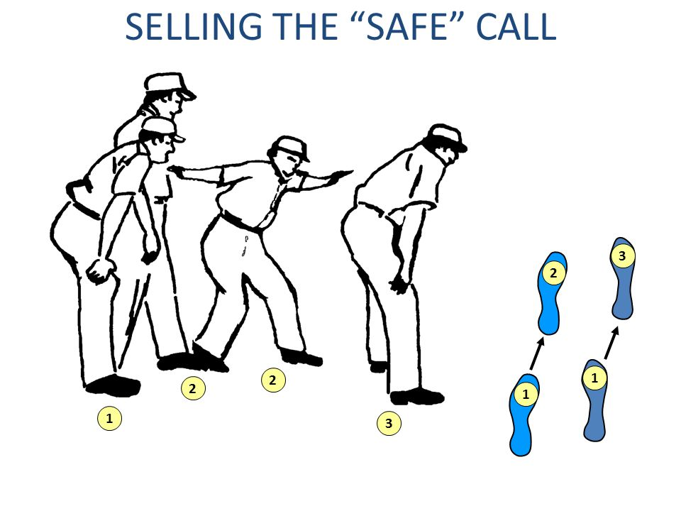 """SELLING THE """"SAFE"""" CALL 1 1 3 2 1 2 2 3"""