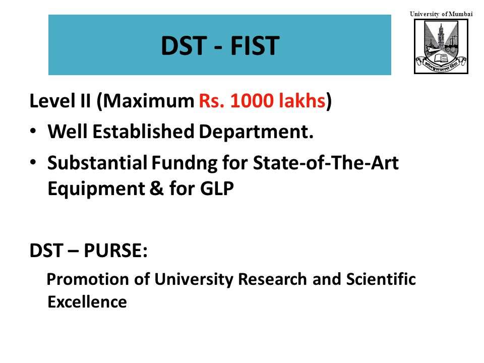 University of Mumbai DST - FIST Level II (Maximum Rs.