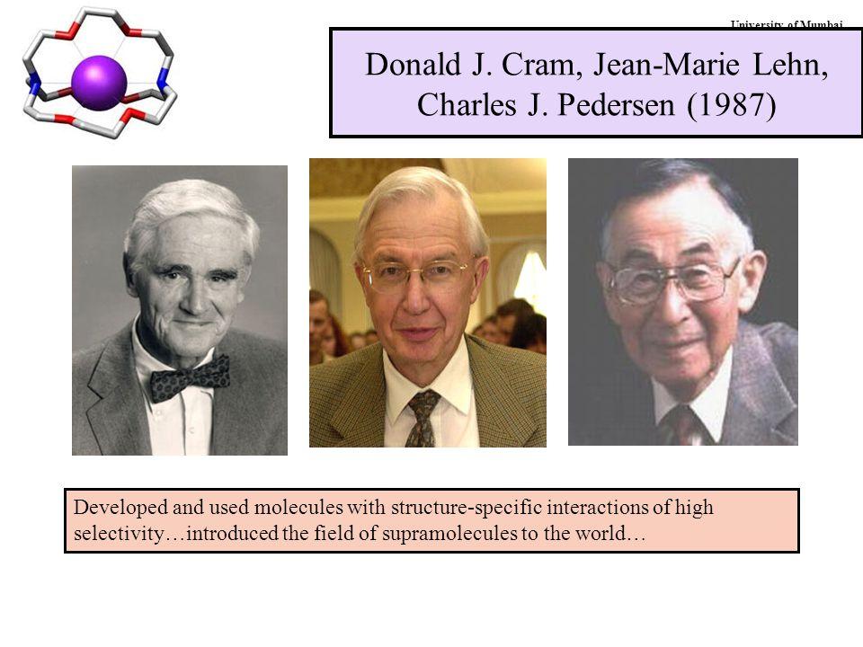 University of Mumbai Donald J. Cram, Jean-Marie Lehn, Charles J.
