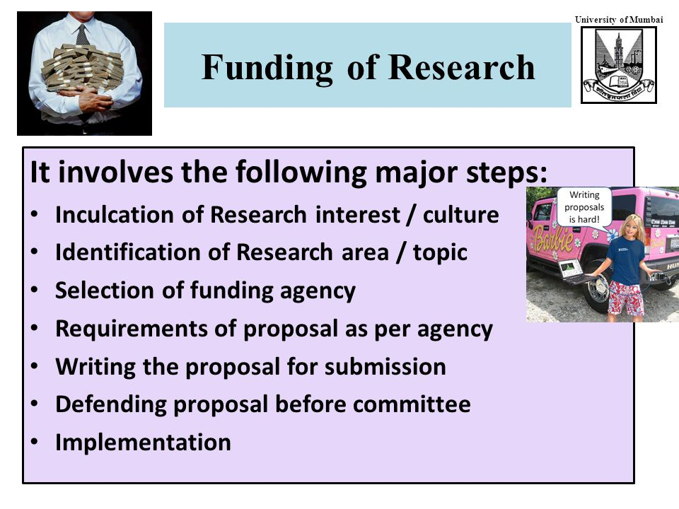 University of Mumbai Programmes under SERC division Programmes for Project Support Intensification of Research in High Priority Areas (IRHPA) Nanoscience Technology Initiative (NSTI) Ramanujan Fellowship (below 60 yrs, 75 K, 5 L for conf.