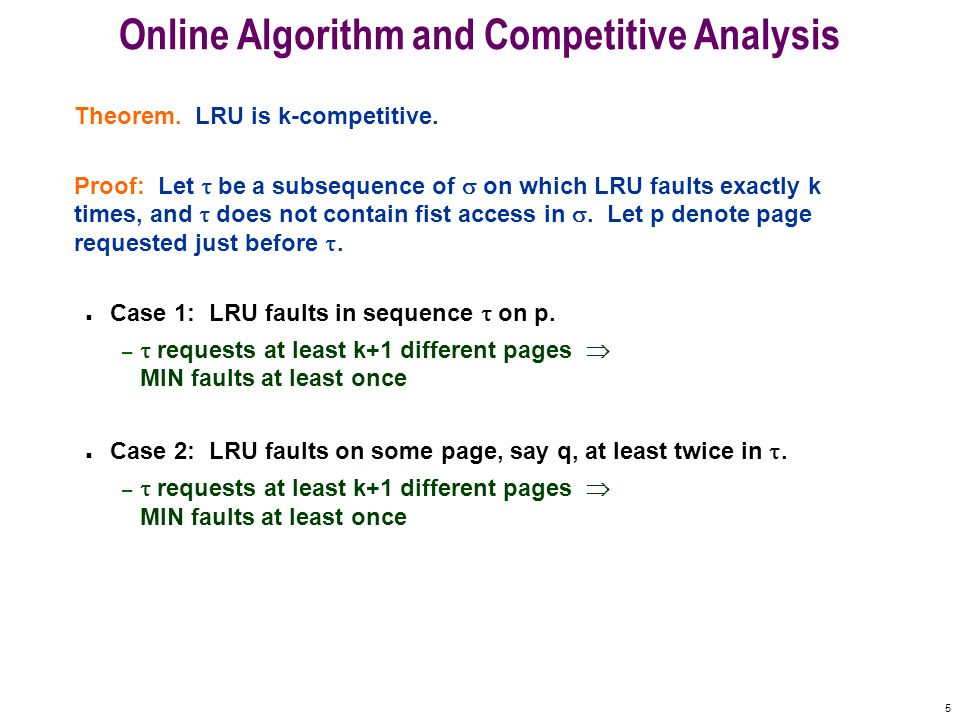 5 Online Algorithm and Competitive Analysis Theorem.
