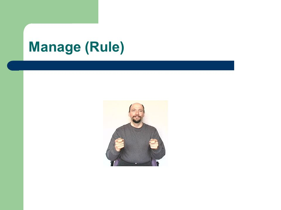 Manage (Rule)