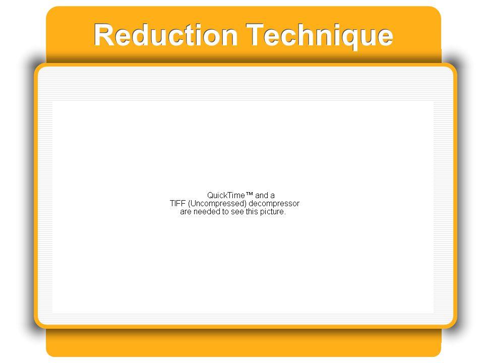 Reduction Technique