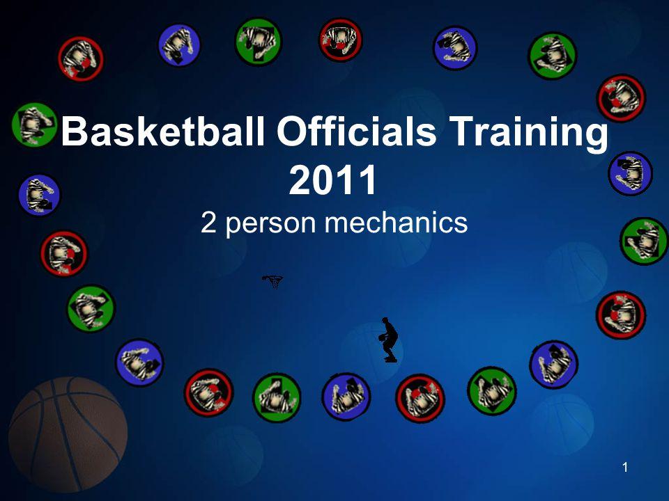 Basketball Officials Training 2011 2 person mechanics 1