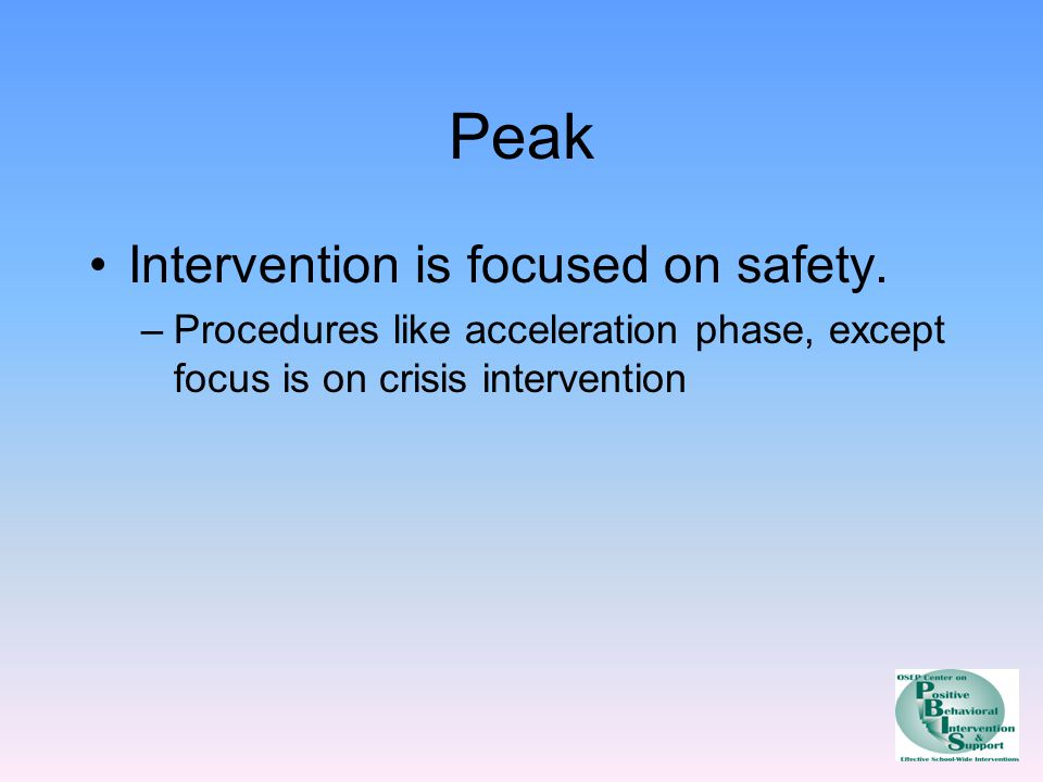 Peak Intervention is focused on safety.