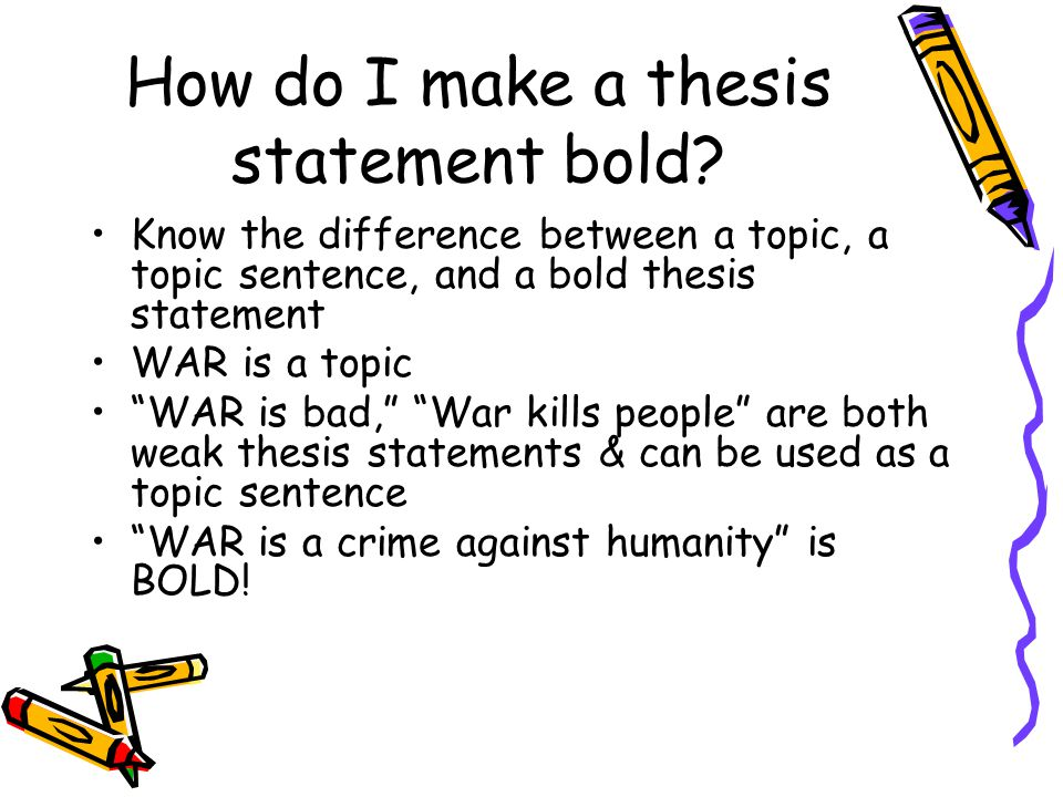 How do I make a thesis statement bold.