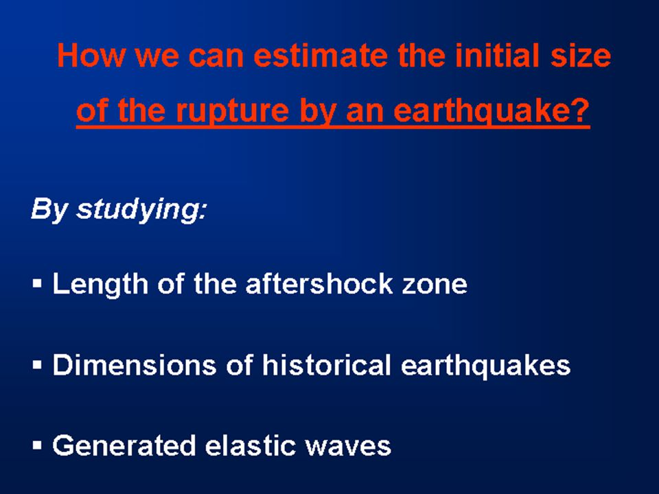 How we can estimate the initial size of the rupture by an earthquake.