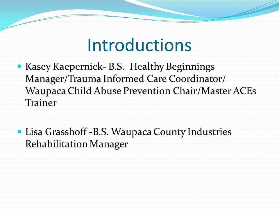Introductions Kasey Kaepernick- B.S.