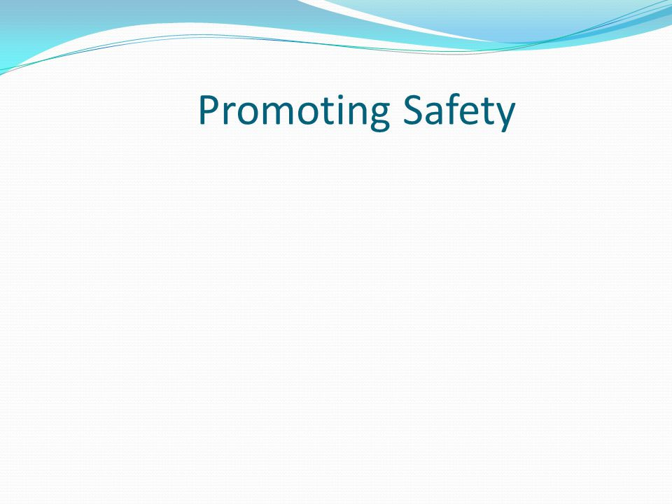 Promoting Safety
