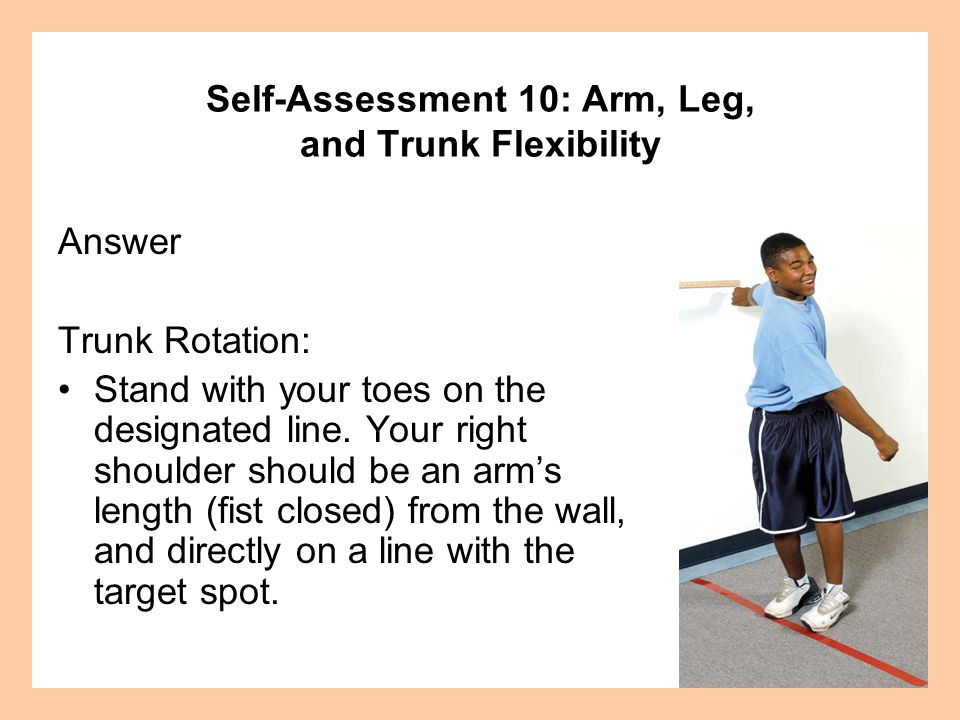 Answer Trunk Rotation: Stand with your toes on the designated line.