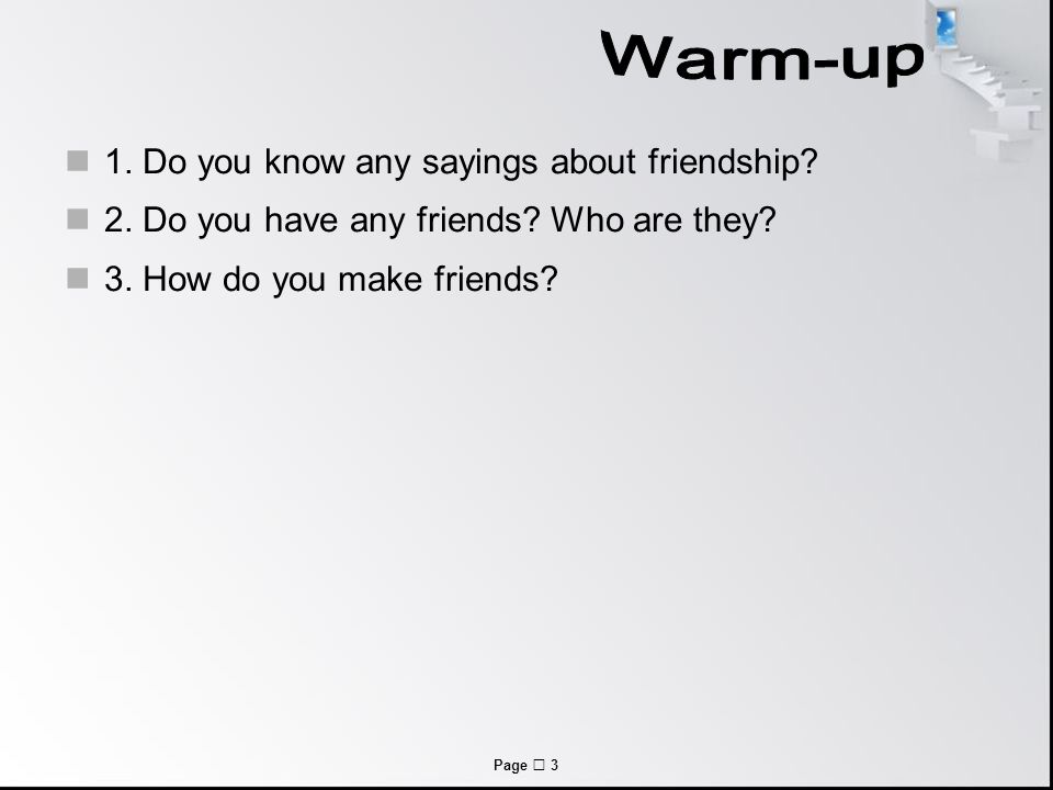 Page  3 1. Do you know any sayings about friendship.