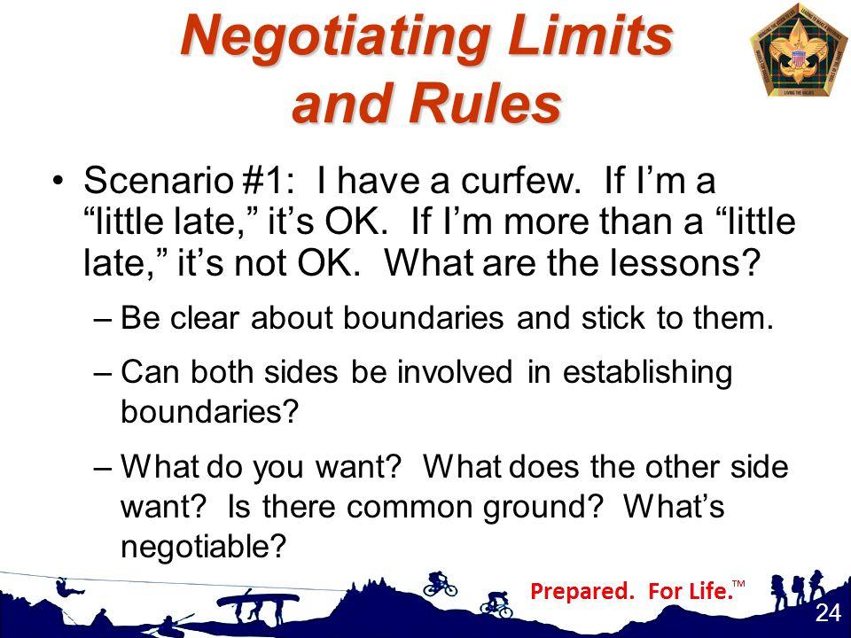 Negotiating Limits and Rules Scenario #1: I have a curfew.