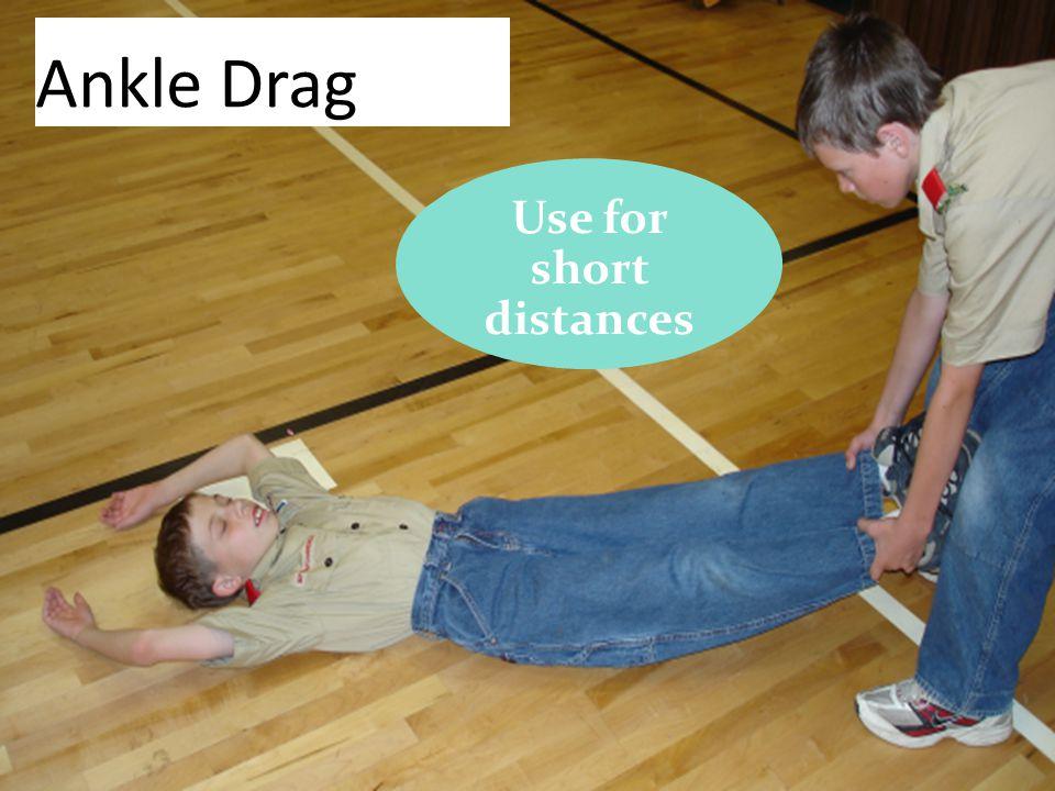 51 Ankle Drag Use for short distances