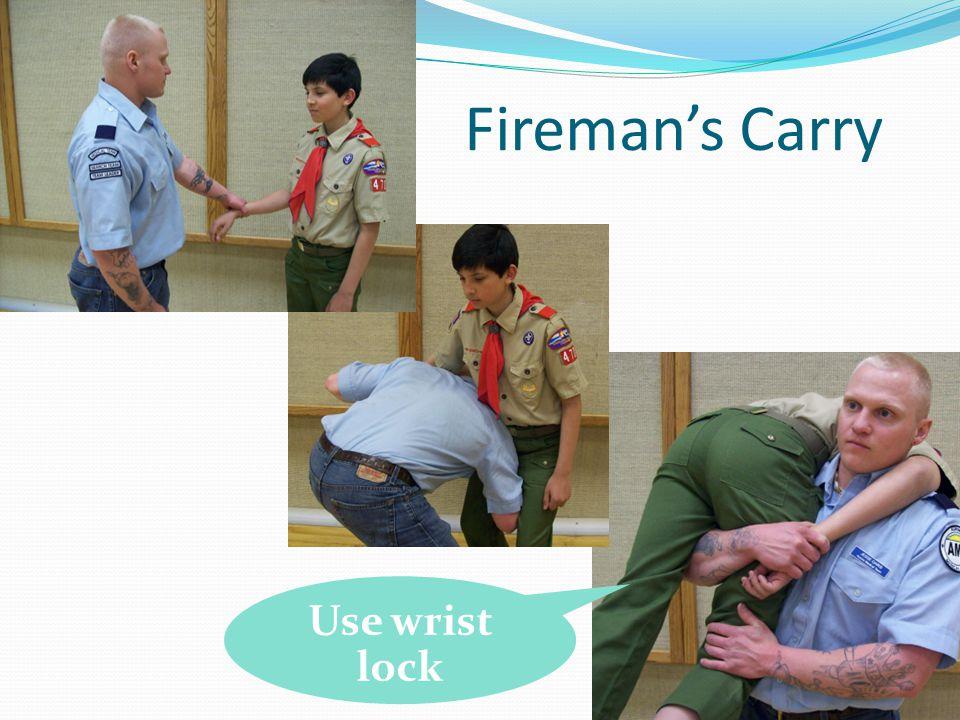 55 Fireman's Carry Note hand lock Use wrist lock