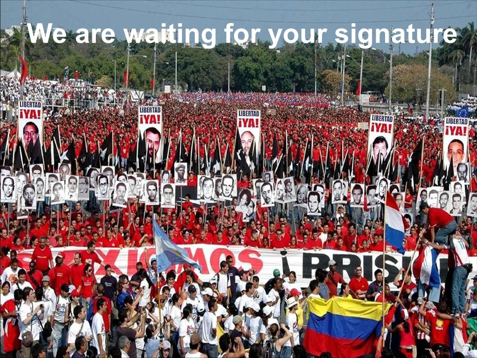 We are waiting for your signature