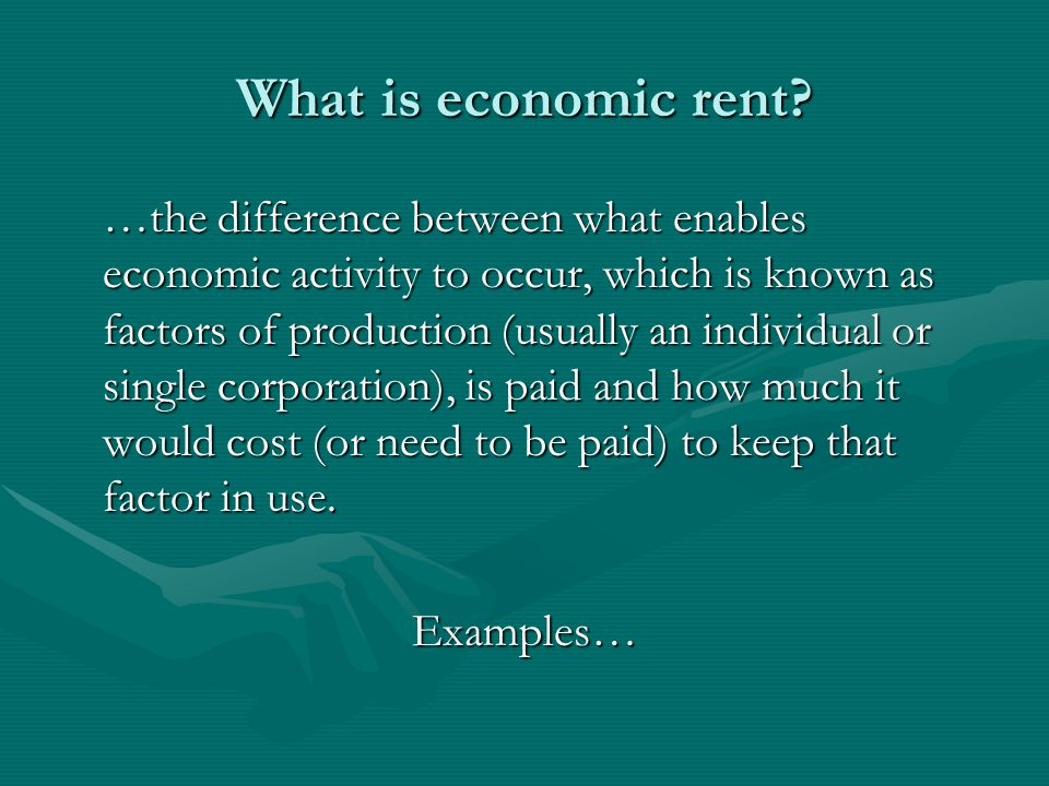 What is economic rent.