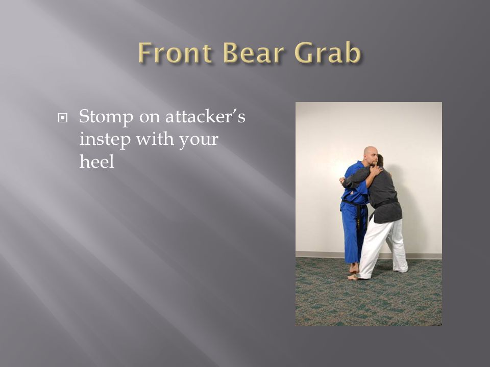  Stomp on attacker's instep with your heel