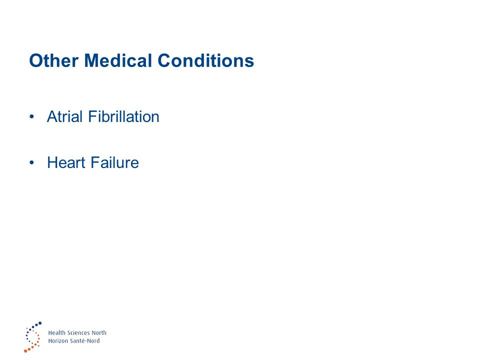 Other Medical Conditions Atrial Fibrillation Heart Failure