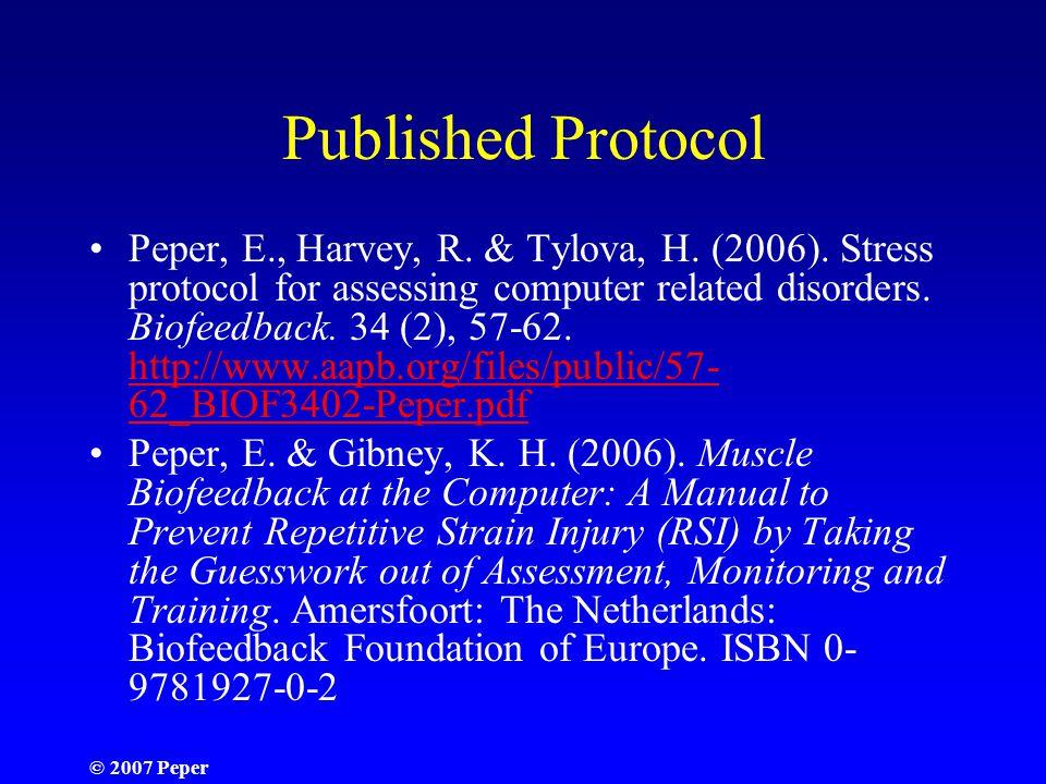 © 2007 Peper Published Protocol Peper, E., Harvey, R.
