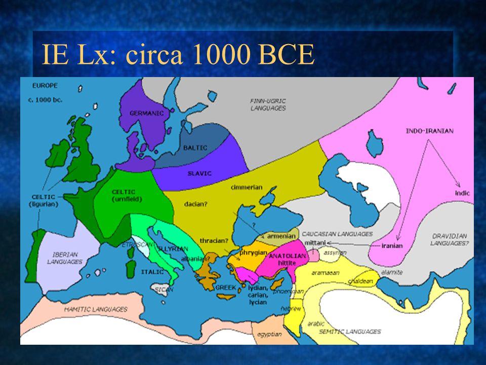 IE Lx: circa 1000 BCE