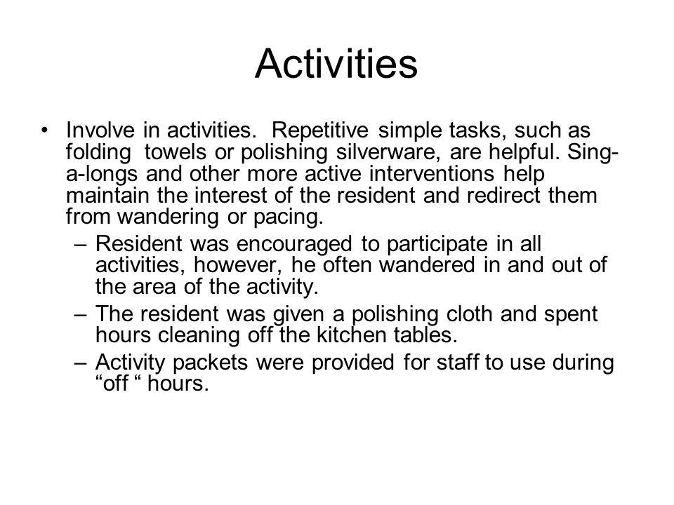 Activities Involve in activities.