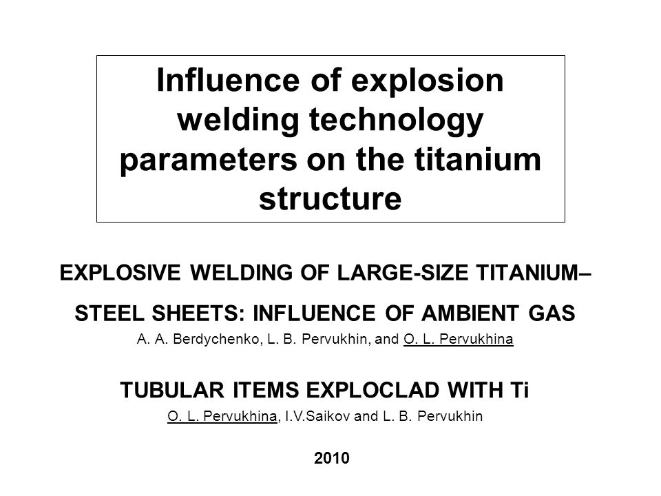 Report plan 1.Influence of ambient gas in technological gap on the titanium structure.