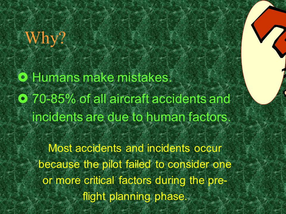 Aircraft Performance Be conservative.