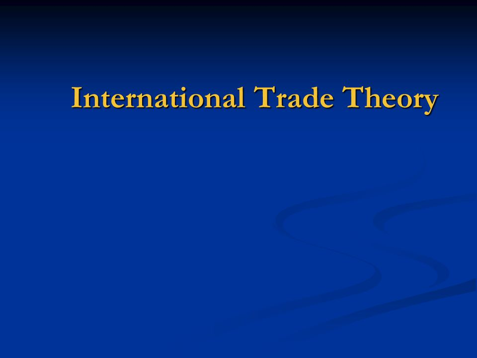  What is international trade.