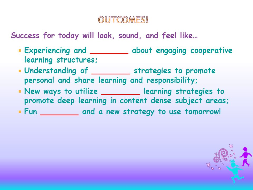  Welcome  Goals  Working Teams  Exploring Research:  Learning/ Meeting Styles and Needs  Brain-Based Learning  Cooperative Learning Strategies  Research into Practice  Strategies to engage Learners in Content-dense material  Closing