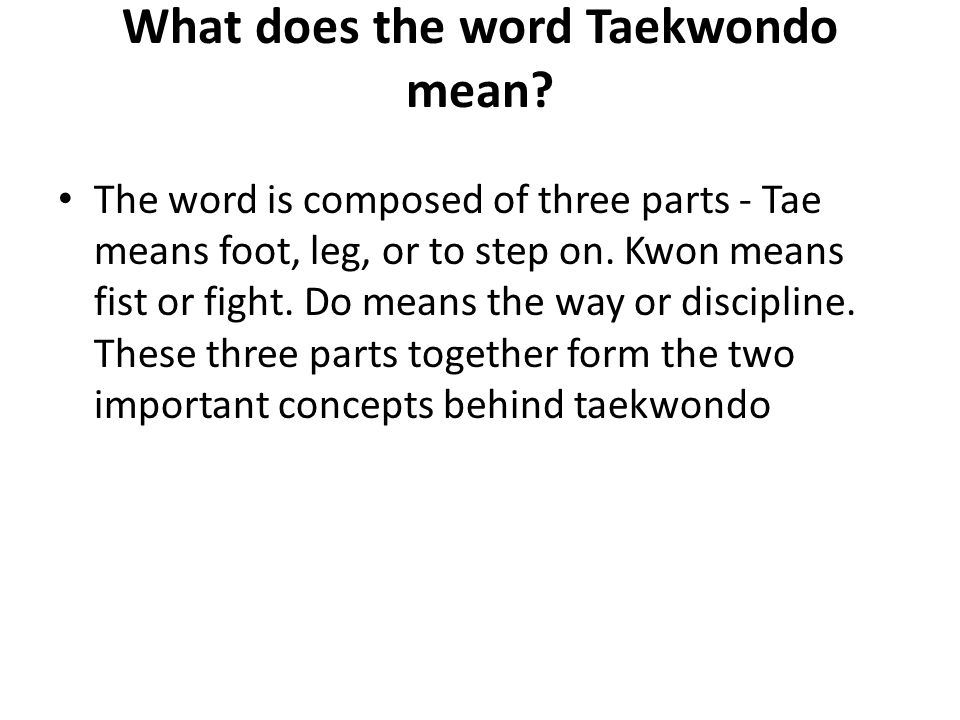 What does the word Taekwondo mean.