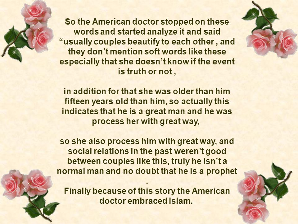 "So the American doctor stopped on these words and started analyze it and said ""usually couples beautify to each other, and they don't mention soft wor"