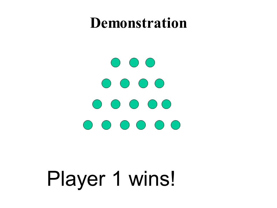 Demonstration Player 1 wins!