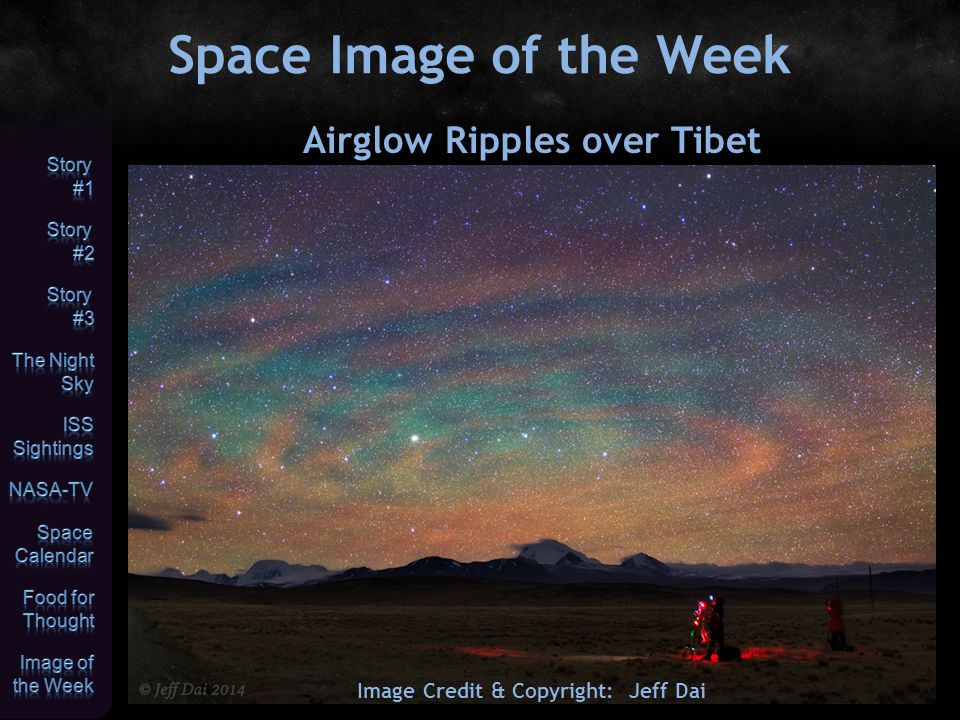 Space Image of the Week Image Credit & Copyright: Jeff Dai Airglow Ripples over Tibet