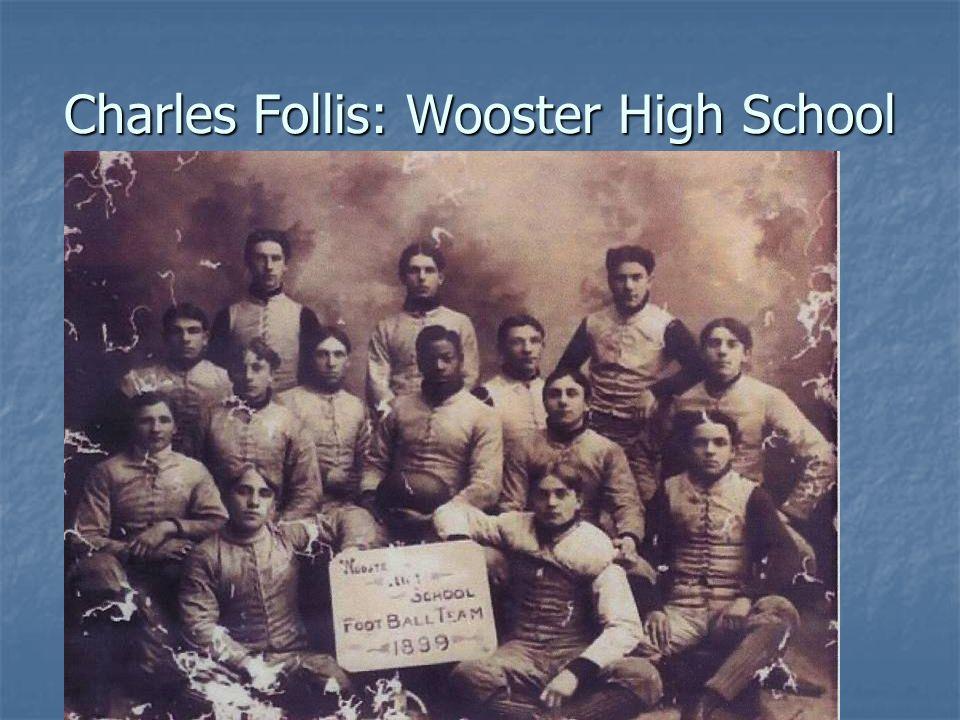 Charles Follis: Wooster High School