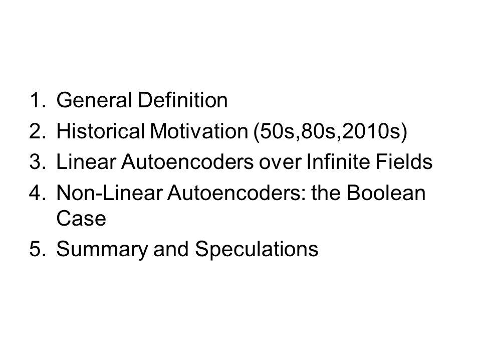 General Definition x 1,,x M training vectors in E N (e.g.