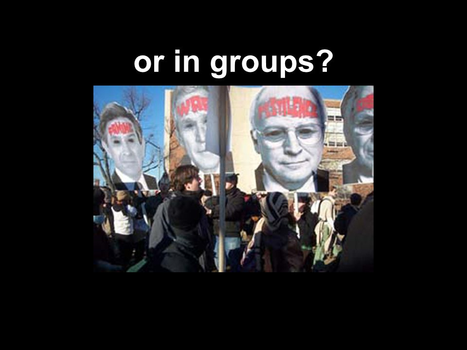 or in groups?