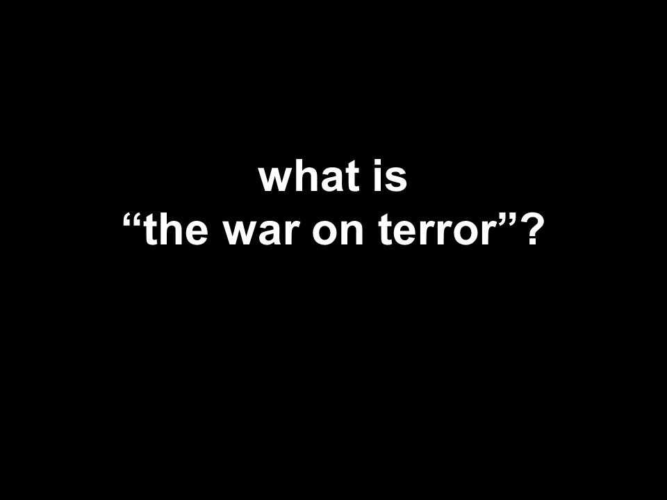 what is the war on terror ?