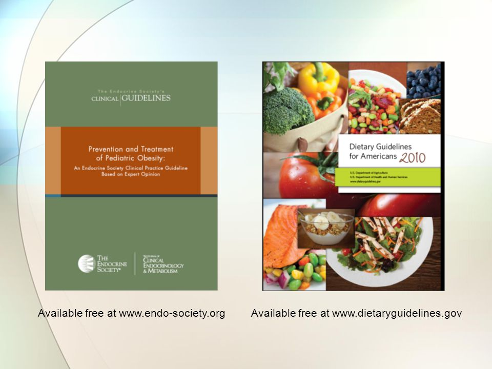 Available free at www.dietaryguidelines.govAvailable free at www.endo-society.org