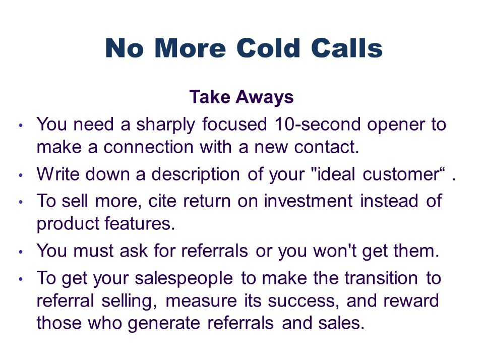 Take Aways You need a sharply focused 10-second opener to make a connection with a new contact.