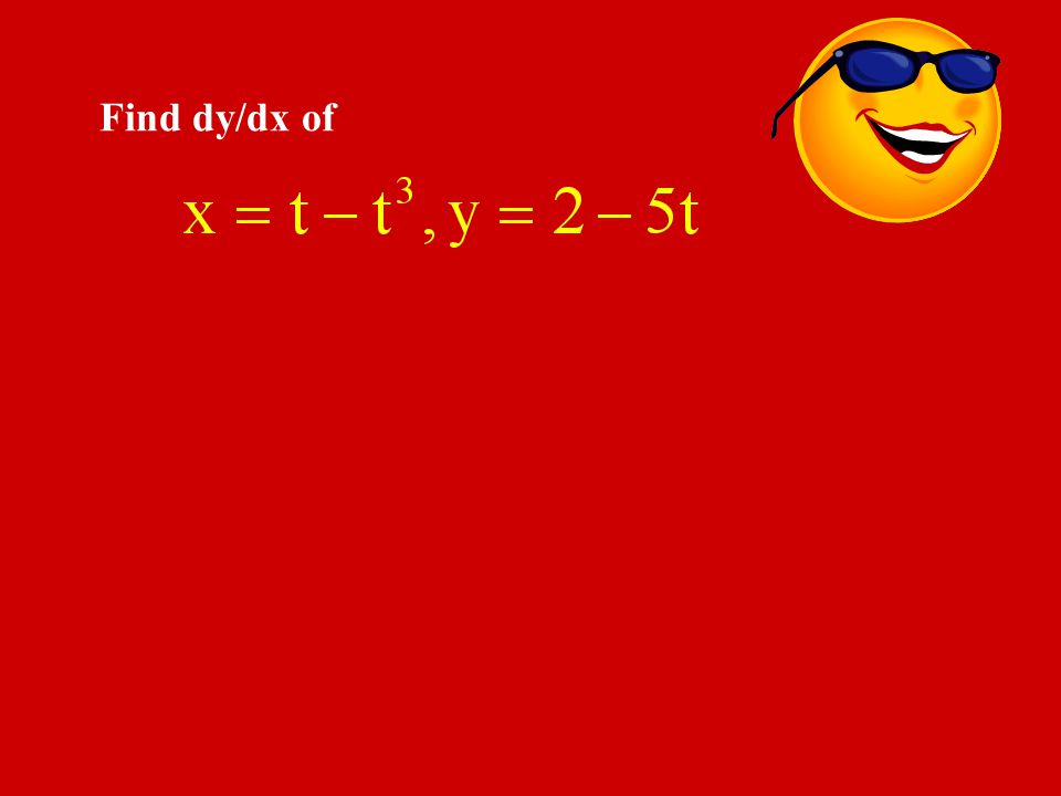 Find dy/dx of