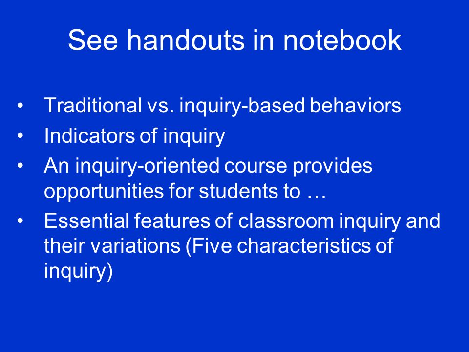 See handouts in notebook Traditional vs.
