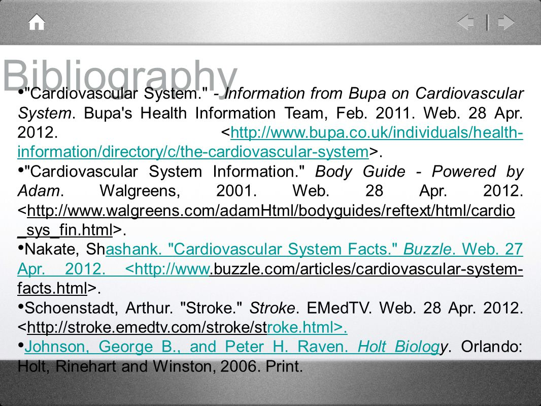 Bibliography Cardiovascular System. - Information from Bupa on Cardiovascular System.