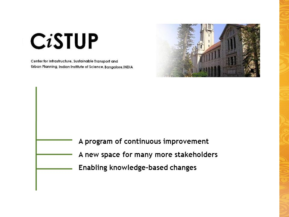 A program of continuous improvement A new space for many more stakeholders Enabling knowledge-based changes