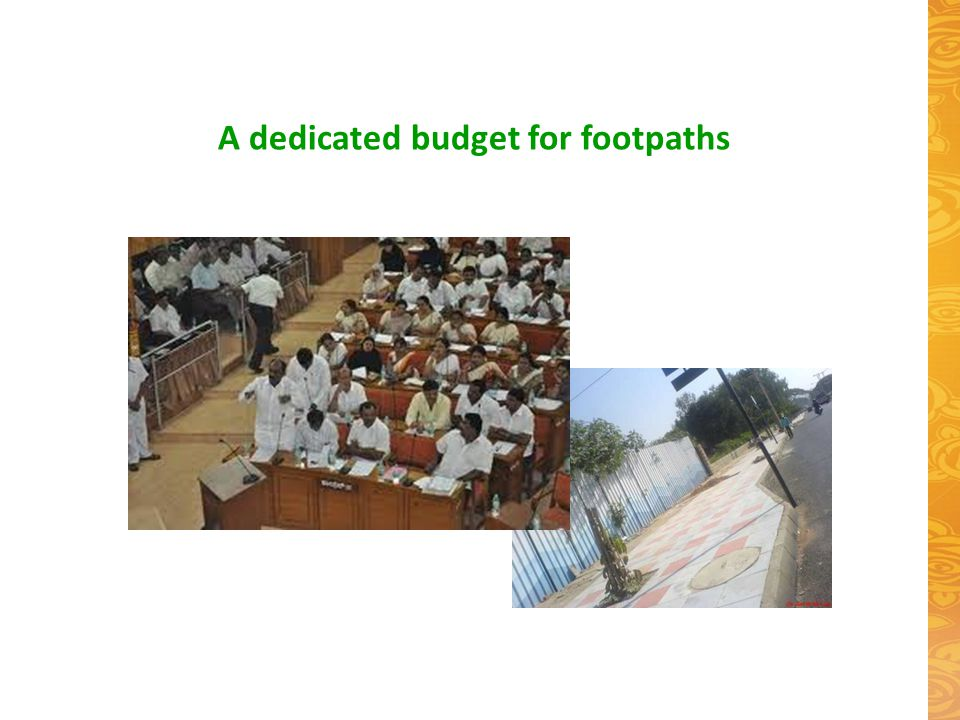 A dedicated budget for footpaths
