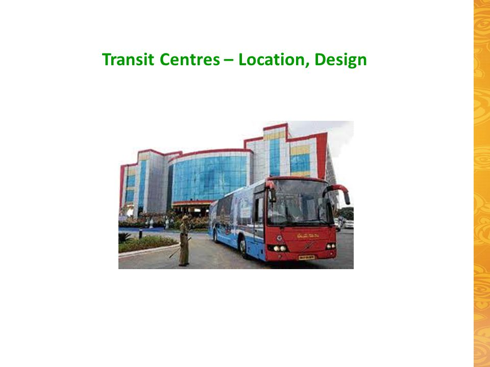 Transit Centres – Location, Design