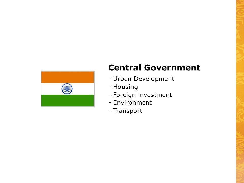 Central Government - Urban Development - Housing - Foreign investment - Environment - Transport