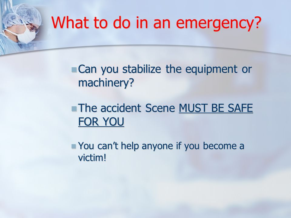 Can you stabilize the equipment or machinery. Can you stabilize the equipment or machinery.