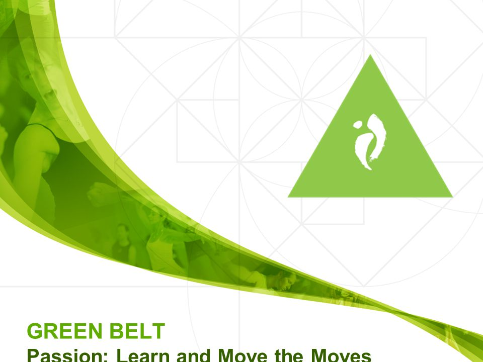 GREEN BELT Passion: Learn and Move the Moves