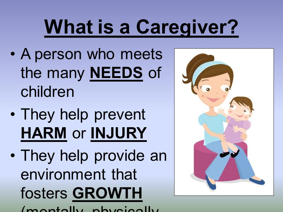 What is a Caregiver.